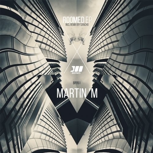 Martin 'M – Roomed [BP051]